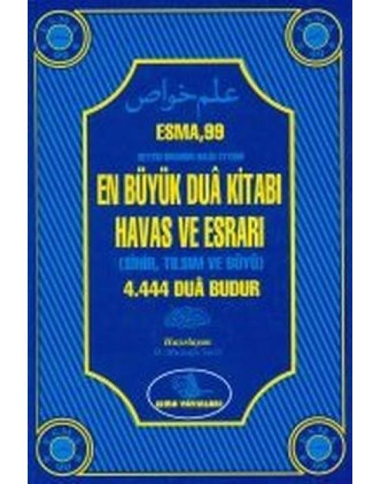 Esma 99 Enbüyük Dua Kitabı Havas ve Esrarı 4.444 Dua Budur
