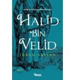 Halid Bin Velid - (Ebu Eyyüp El- Ensari)
